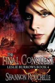 The Final Conquest ebook by Shannon Rouchelle