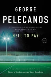 Hell to Pay ebook by George Pelecanos
