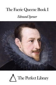 The Faerie Queene Book I ebook by Edmund Spenser