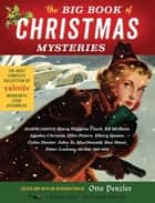 The Big Book of Christmas Mysteries ebook by Otto Penzler