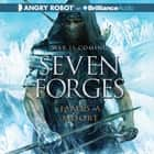Seven Forges audiobook by James A. Moore