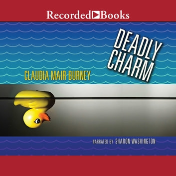 Deadly Charm audiobook by Claudia Mair Burney