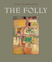 The Folly ebook by Ivan Vladislavic