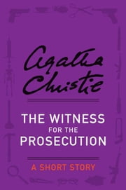 The Witness for the Prosecution ebook by Agatha Christie