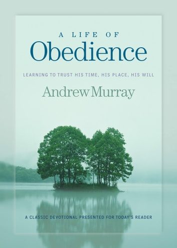 A Life of Obedience 電子書 by Andrew Murray