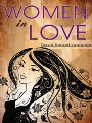 Women In Love ebook by David Herbert Lawrence