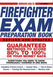 Norman halls firefighter exam preparation book ebook by norman hall norman halls firefighter exam preparation book ebook by norman hall 9781440519161 rakuten kobo fandeluxe Image collections