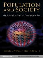 Population and Society ebook by Dudley L. Poston, Jr.,Leon F. Bouvier
