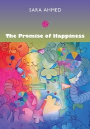 The Promise of Happiness ebook by Sara Ahmed