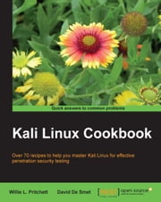 Kali Linux Cookbook ebook by Willie L. Pritchett, David De Smet