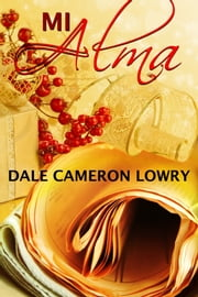 Mi Alma ebook by Dale Cameron Lowry