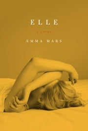 Elle - Room Two in the Hotelles Trilogy ebook by Emma Mars
