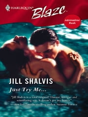 Just Try Me... ebook by Jill Shalvis