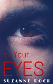 In Your Eyes ebook by Suzanne Rock