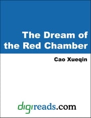 The Dream of the Red Chamber ebook by Xueqin, Cao