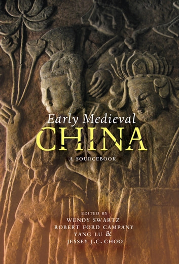 Early Medieval China - A Sourcebook ebook by