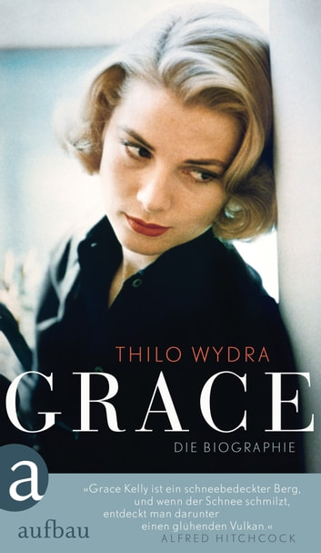 Grace - Die Biographie ebook by Thilo Wydra