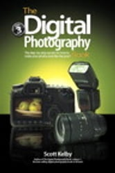 The Digital Photography Book, Volume 3, ePub ebook by Scott Kelby