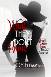 What They Don't Know ebook by OY Flemming