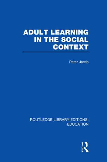 Adult Education: A Comparative Study: Volume 1 (International Library of Sociology)
