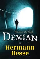 Demian ebook by Hermann Hesse, Digital Fire