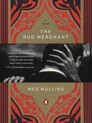The Rug Merchant ebook by Meg Mullins