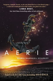 Aerie ebook by Maria Dahvana Headley