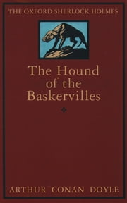 The Hound of the Baskervilles ebook by Sir Arthur Conan Doyle,Sir W. W. Robson