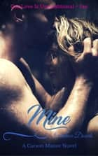 Mine - Carson Manor, #5 ebook by Candace Dowds