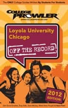 Loyola University Chicago 2012 ebook by Amy Tolle