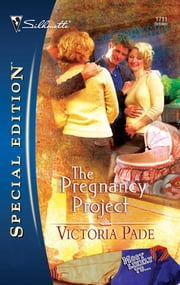 The Pregnancy Project ebook by Victoria Pade