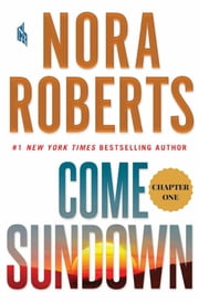 Come Sundown: Chapter 1 ebook by Nora Roberts