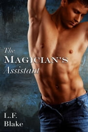 The Magician's Assistant ebook by L.F. Blake