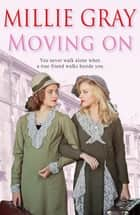Moving On ebook by Millie Gray