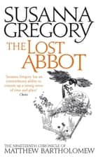 The Lost Abbot ebook by Susanna Gregory