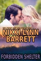 Forbidden Shelter - Winning Your Heart, #2 ekitaplar by Nikki Lynn Barrett