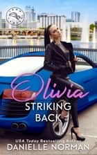 Olivia, Striking Back ebook by Danielle Norman