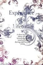 Experience of a lifetime ebook by Greg Sa