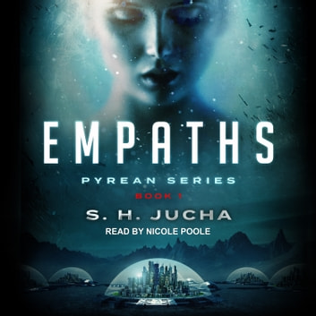 Empaths audiobook by S. H. Jucha