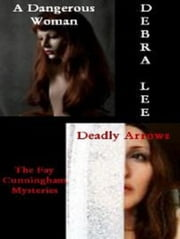 The Fay Cunningham Mysteries ebook by Debra Lee