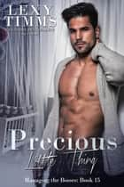 Precious Little Thing - Managing the Bosses Series, #15 ebook by Lexy Timms
