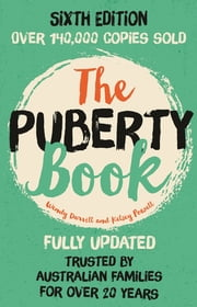 The Puberty Book ebook by Wendy Darvill,Kelsey Powell