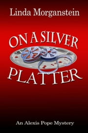 On A Silver Platter ebook by Linda Morganstein