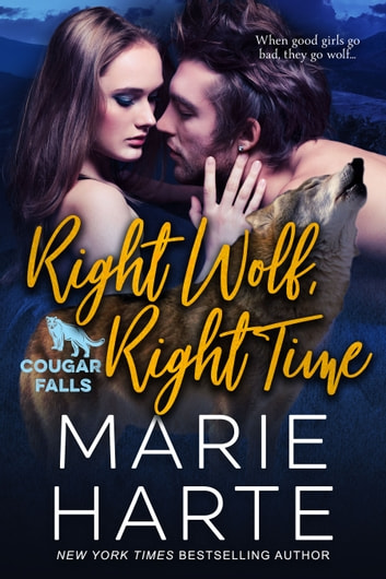 Right Wolf, Right Time ebook by Marie Harte