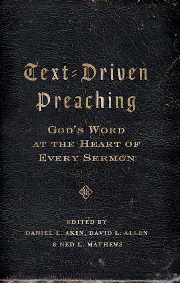 Text driven preaching gods word at the heart of every sermon ebook text driven preaching gods word at the heart of every sermon ebook by daniel fandeluxe Choice Image