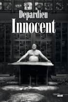 Innocent ebook by Gérard DEPARDIEU
