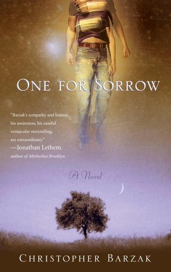 One For Sorrow - A Novel ebook by Christopher Barzak
