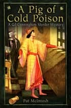 A Pig of Cold Poison ebook by Pat McIntosh