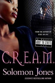 C.R.E.A.M. ebook by Solomon Jones
