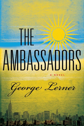 The Ambassadors ebook by George Lerner